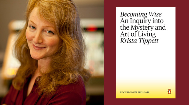 Becoming Wise With Krista Tippett
