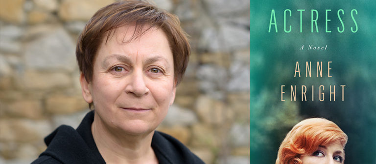Behind the Curtain in Anne Enright's Actress
